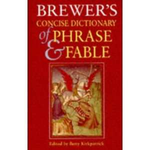 Brewers Concise Dictionary of Phrase and Fable Hb