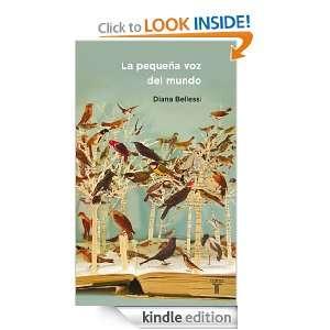 La pequeña voz del mundo (Spanish Edition) Bellessi Diana