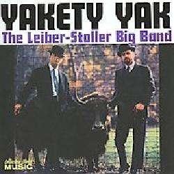 The Leiber Stoller Big Band   Yakety Yak [2/17]