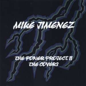 Power Project II the Covers Mike Jimenez Music