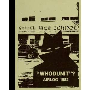 (Reprint) 1982 Yearbook Butler High School, Vandalia, Ohio Butler