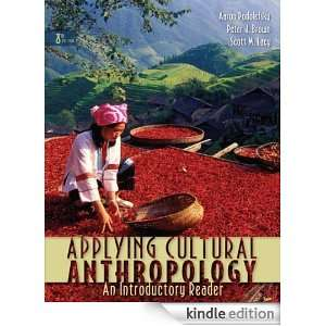 Applying Cultural Anthropology An Introductory Reader [Print Replica