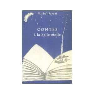 Contes à la belle étoile (9782877202190) Michel