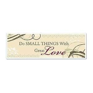 Gifts of Faith Mt247 Do Small Things with Great Love