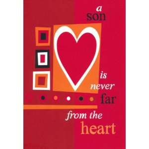 Valentines Day Greeting Card for Son   Never Far From The