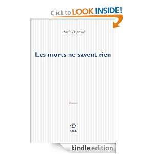 Les morts ne savent rien (FICTION) (French Edition) Marie Depussé