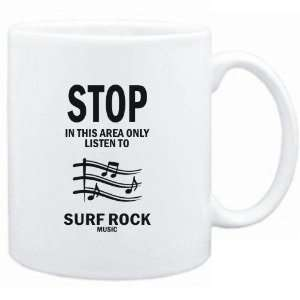 Mug White  STOP   In this area only listen to Surf Rock