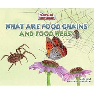 Webs? (Fascinating Food Chains) [Library Binding]: Julia Vogel: Books