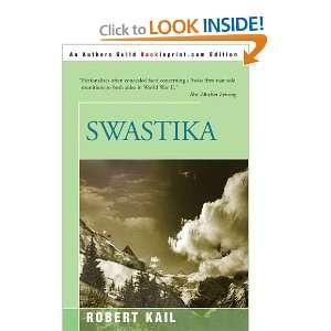 Swastika (9780595088966): Robert Kail: Books