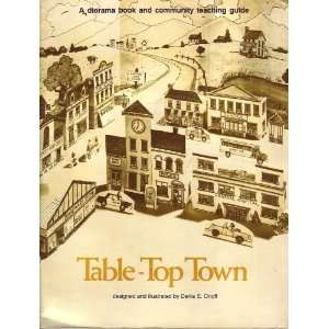 Table Top Town (9780590330626) Denis E. Orloff Books