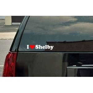 I Love Shelby Vinyl Decal   White with a red heart