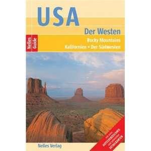Westen (Reiseführer) / Rocky Mountains, Kalifornien, Der Südwesten