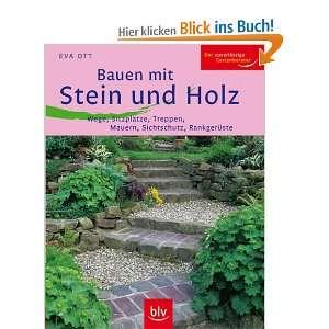 , Mauern, Sichtschutz, Rankgerüste: .de: Eva Ott: Bücher