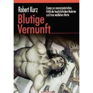 Moderne und ihrer westlichen Werte  Robert Kurz Bücher