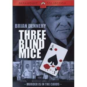 Three Blind Mice Brian Dennehy, Debrah Farentino, Mary