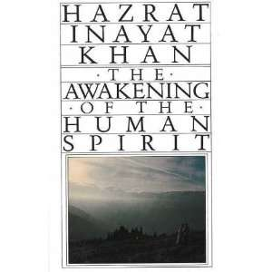 Awakening of the Human Spirit [Paperback] Hazrat Inayat Khan Books