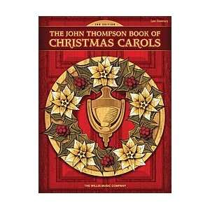 The John Thompson Book of Christmas Carols   2nd Edition
