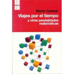 otras perplejidades matematicas (9788498677546): Martin Gardner: Books
