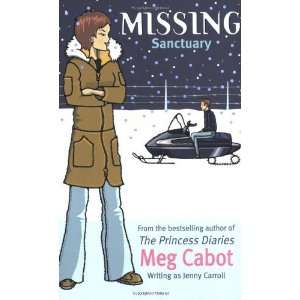 Sanctuary 4 (Missing) [Paperback]: Meg Cabot: Books