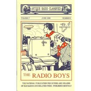 Antique Radio Classified (Volume 7 Number 6, June 1990