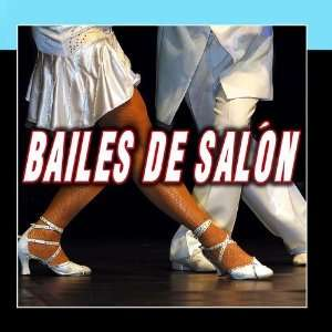Bailes De Salon   Ballroom Dance: Ballroom Dance Band: Music