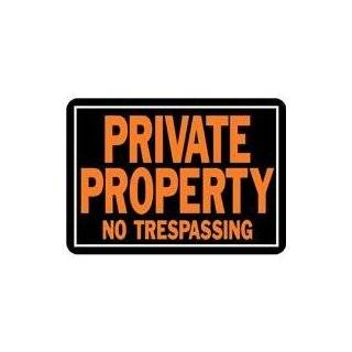 PRIVATE PROPERTY NO TRESPASSING 12x8 Plastic Sign Patio