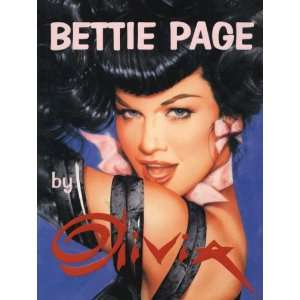 Bettie Page by Olivia (9780929643250) Olivia deBerardinis