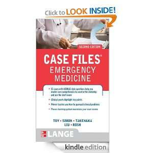 Case Files Emergency Medicine, Second Edition Eugene Toy, Barry Simon