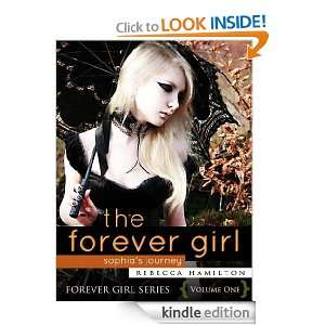 THE FOREVER GIRL (an Urban Fantasy / Paranormal Romance Novel of the