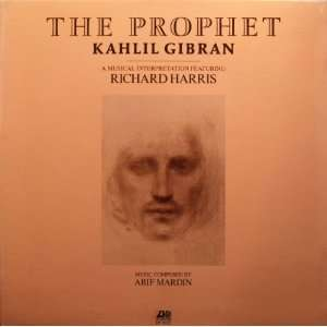 THE PROPHET By KAHLIL GIBRAN, A MUSICAL INTERPRETATION FEATURING