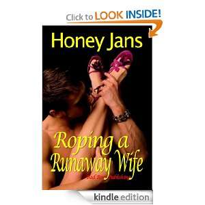 Roping a Runaway Wife: Honey Jans:  Kindle Store