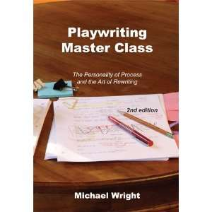 By Michael Wright Playwriting Master Class The Personality