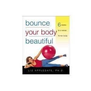 Bounce Your Body Beautiful   Book Health & Personal Care
