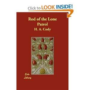 Rod of the Lone Patrol and over one million other books are available