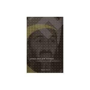 Jihad & Jew Hatred  Islamism, Nazism & the Roots of 9/11