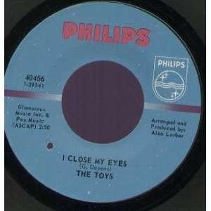I CLOSE MY EYES 7 INCH (7 VINYL 45) US PHILIPS Music