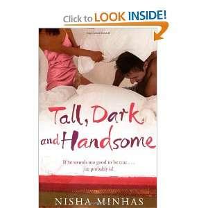 Tall, Dark and Handsome (9781416527534) Nisha Minhas