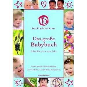 Das groÃ?e Babybuch Das erste Jahr Alles für das erste Jahr