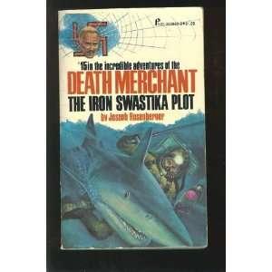 : Death Merchant: The iron swastika plot (Joseph Rosenbergers Death