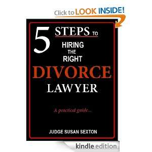 Steps to Hiring the Right Divorce Lawyer: Susan Sexton: