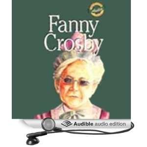 Fanny Crosby [Abridged] [Audible Audio Edition]
