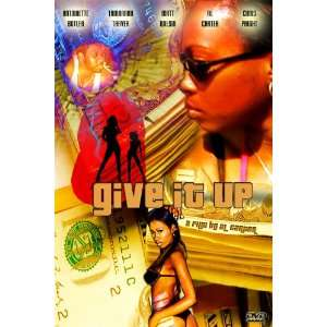 Give It Up Antonette Butler, Peaches, Al Carter Movies