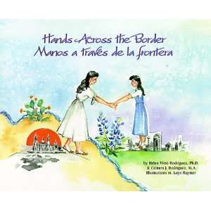 Hands Across the Border/Manos a Traves De LA Frontera