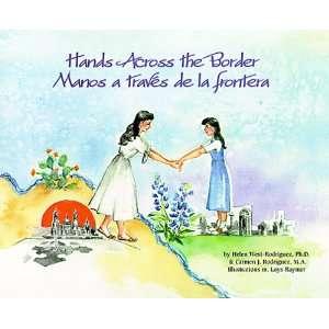 Hands Across the Border/Manos a Traves De LA Frontera