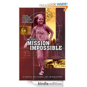 Melissas Mission Impossible Linda Joy Singleton  Kindle