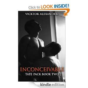 Inconceivable (Tate Pack) Vicktor Alexander  Kindle Store