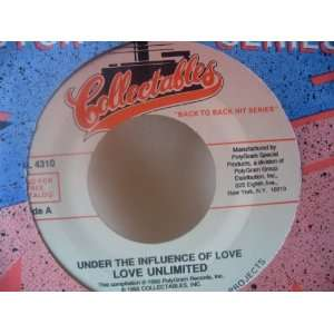 : Love Unlimited 7 45 I Belong to You & Under the Influence of Love