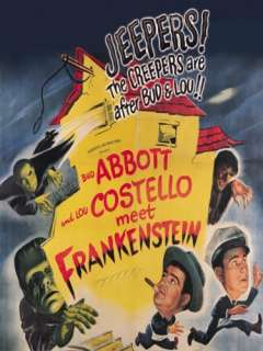 Abbott and Costello Meet Frankenstein: Bud Abbott, Lou Costello