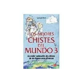 Los Mejores Chistes Del Mundo 3 de Samuel Red: compra y vende libros
