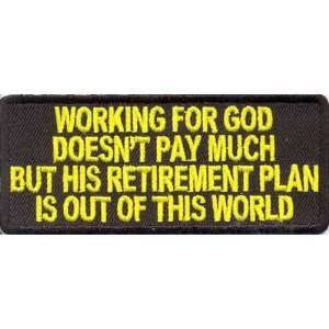 For God Doesnt Pay Much Christian Biker Patch!!: Everything Else